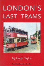 London's Last Trams